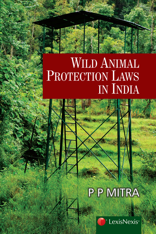 Wild Animal Protection Laws in India, 2016
