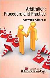 Arbitration : Procedure and practice